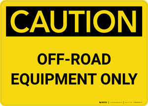 Caution: Off-Road Equipment Only Landscape