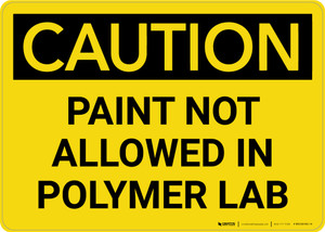 Caution: Paint Not Allowed In Polymer Lab Landscape