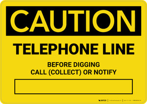 Caution: Telephone Line - Before Digging Call Collect or Notify Landscape