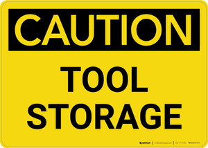 Caution: Tool Storage Landscape