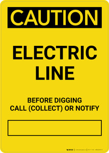 Caution: Electric Pipeline - Before Digging Call Collect or Notify Portrait