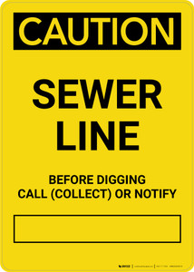 Caution: Sewer Line - Before Digging Call Collect or Notify Portrait