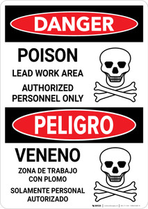 Danger: Poison Lead Work Area - Authorized Personnel Only Bilingual Portrait