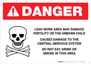 Danger: Lead Work Area May Damage Fertility or Cause Nerve Damage Landscape