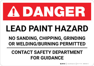 Danger: Lead Paint Hazard - Contact Safety Department for Guidance Landscape