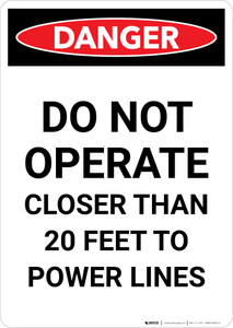 Danger: Do Not Operate Closer Than 20 Feet To Power Lines Portrait