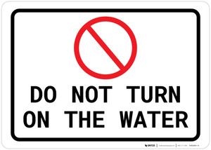 Do Not Turn On The Water Landscape