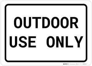 Outdoor Use Only Landscape
