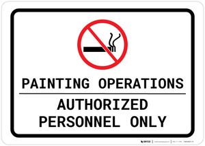 Painting Operations - Authorized Personnel Only - No Smoking Landscape