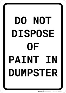 Do Not Dispose Of Paint In Dumpster Portrait