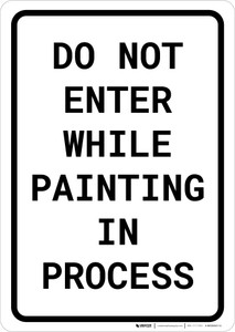 Do Not Enter While Painting In Process Portrait