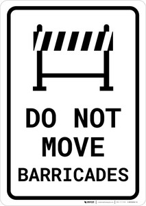 Do Not Move Barricades Portrait