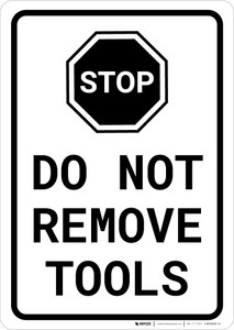 Do Not Remove Tools Portrait