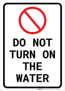 Do Not Turn On The Water Portrait