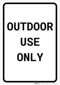 Outdoor Use Only Portrait