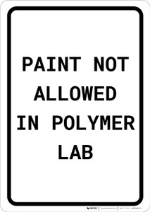 Paint Not Allowed In Polymer Lab Portrait