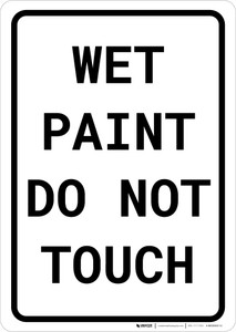 Wet Paint Do Not Touch Portrait