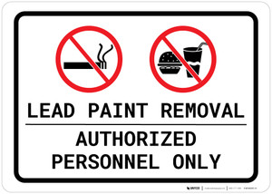 Lead Paint Removal - Authorized Personnel Only - No Smoking/Food/Drink Landscape