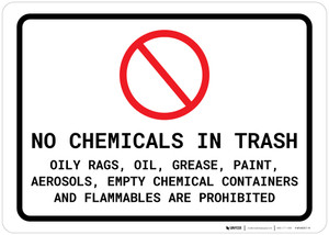 No Chemicals or Flammable Materials in Trash Landscape