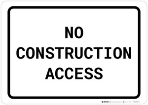 No Construction Access Landscape