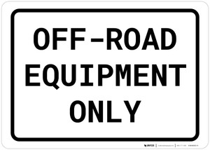 Off-Road Equipment Only Landscape