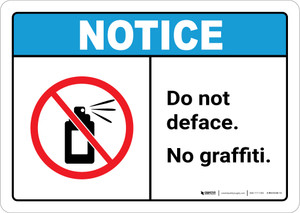 Notice: Do Not Deface - No Graffiti ANSI Landscape
