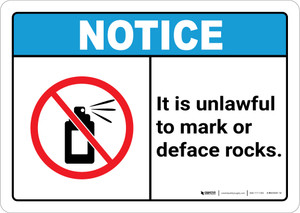 Notice: It is Unlawful to Mark or Deface Rocks ANSI Landscape