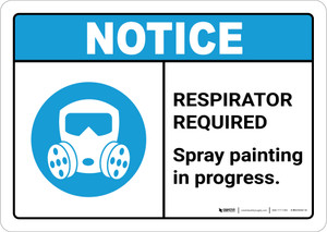 Notice: Respirator Required - Spray Painting in Progress ANSI Landscape