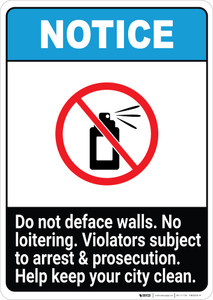 Notice: Do Not Deface Walls - No loitering ANSI Portrait