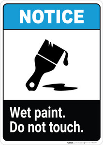 Notice: Wet Paint - Do Not Touch with Icon ANSI Portrait