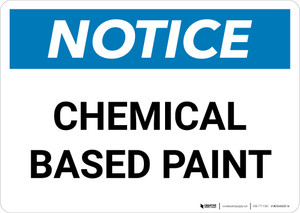Notice: Chemical Based Paint Landscape