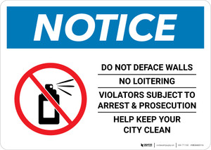 Notice: Do Not Deface Walls - No Loitering Landscape