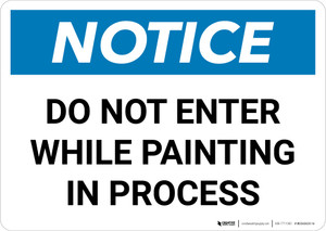 Notice: Do Not Enter While Painting In Process Landscape