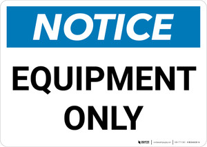 Notice: Equipment Only Landscape