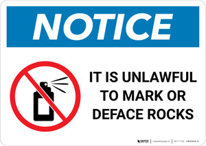 Notice: It is Unlawful to Mark or Deface Rocks Landscape
