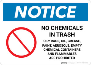 Notice: No Chemicals or Flammable Materials In Trash Landscape