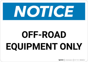 Notice: Off-Road Equipment Only Landscape