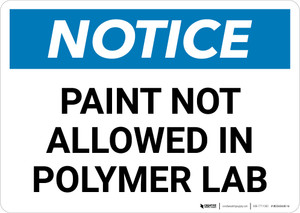 Notice: Paint Not Allowed in Polymer Lab Landscape