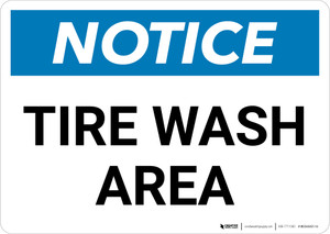 Notice: Tire Wash Area Landscape