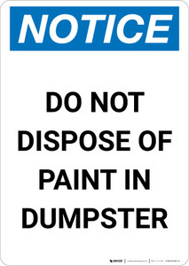 Notice: Do Not Dispose Of Paint In Dumpster Portrait