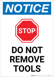 Notice: Stop - Do Not Remove Tools Portrait