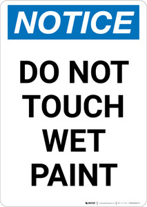 Notice: Do Not Touch Wet Paint Portrait