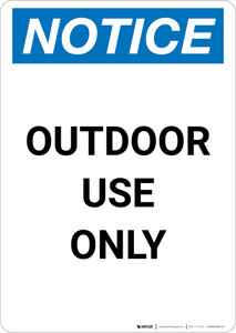 Notice: Outdoor Use Only Portrait