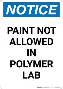 Notice: Paint Not Allowed In Polymer Lab Portrait