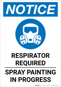 Notice: Respirator Required - Spray Painting in Progress Portrait