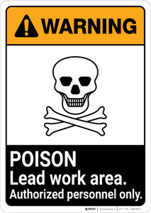 Warning: Poison Lead Work Area - Authorized Personnel Only ANSI Portrait