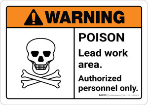 Warning: Poison Lead Work Area - Authorized Personnel Only ANSI Landscape