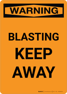 Warning: Blasting Keep Away Portrait