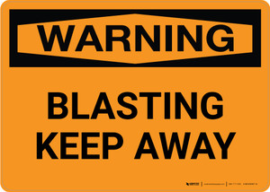 Warning: Blasting Keep Away Landscape