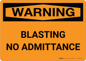Warning: Blasting No Admittance Landscape